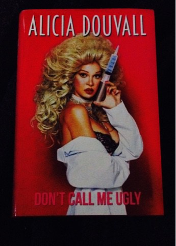 Book Review: Don't Call Me Ugly by Alicia Douvall