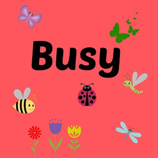 Word of the Week - Busy