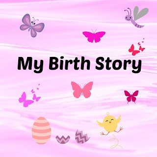 Looking back over February 2016- My Birth Story