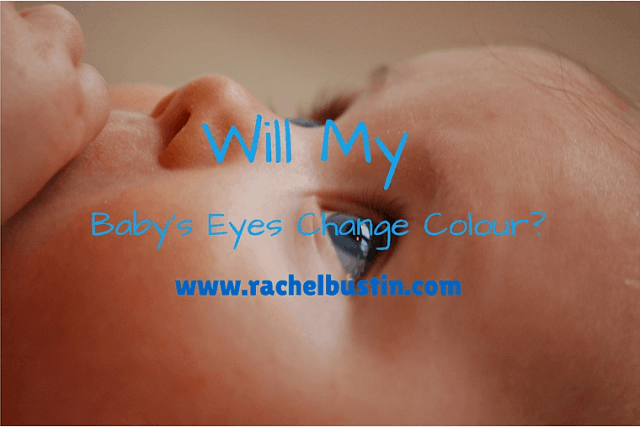 Will My Baby's Eyes Change Colour?