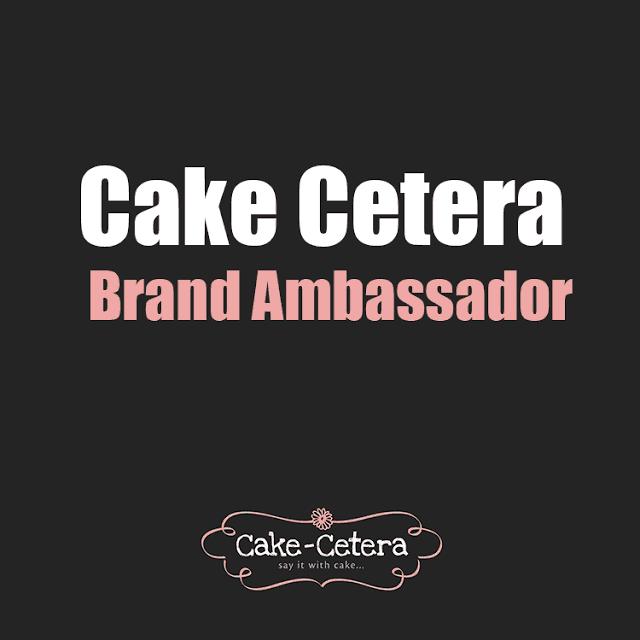 Cake Cetera Brand Ambassador