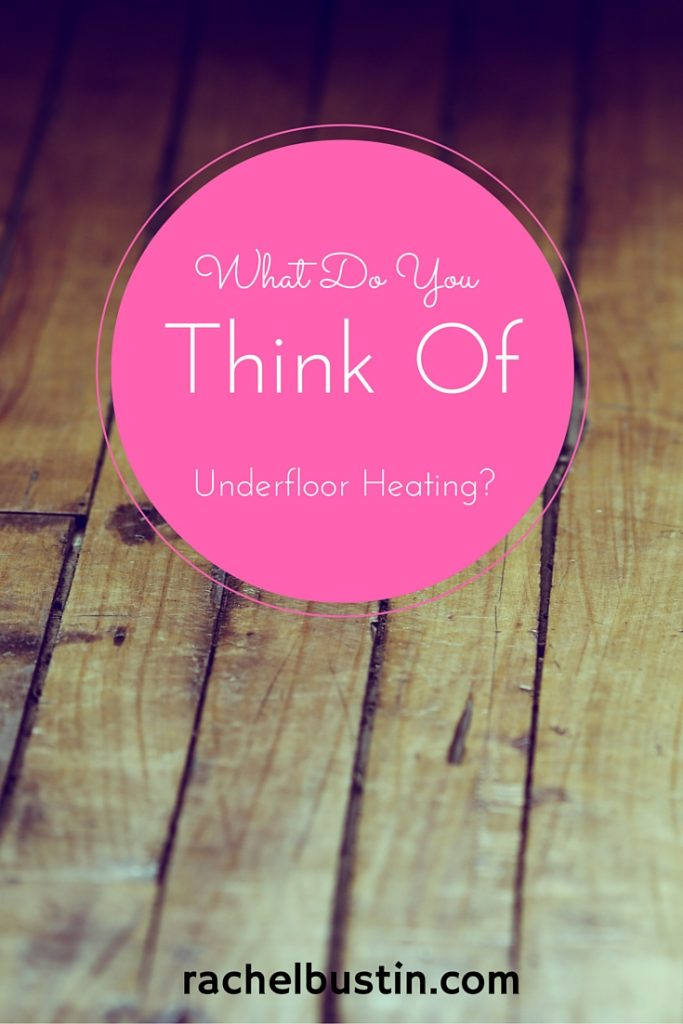 What Do You think of underfloor heating? Picture of a wooden floor in the background