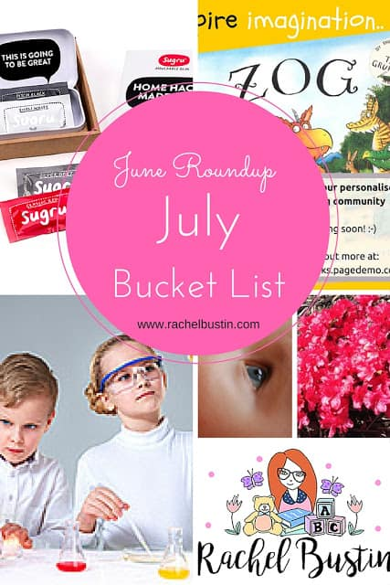 June Roundup and July Bucket List