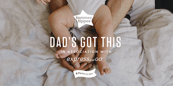 Tommee Tippee Dad's got this campaign