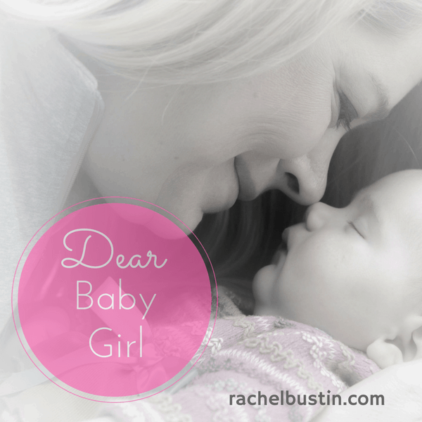 A Letter to my Dear Baby Girl