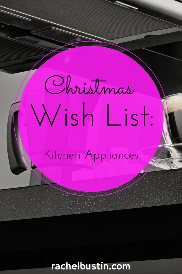 A Christmas Wish: Kitchen Appliances