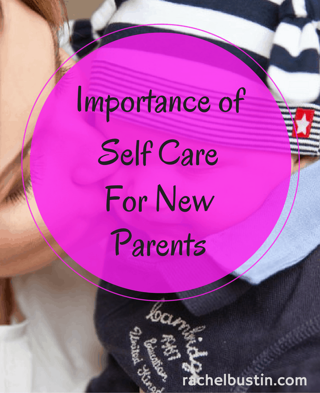 Importance of self care in new parents