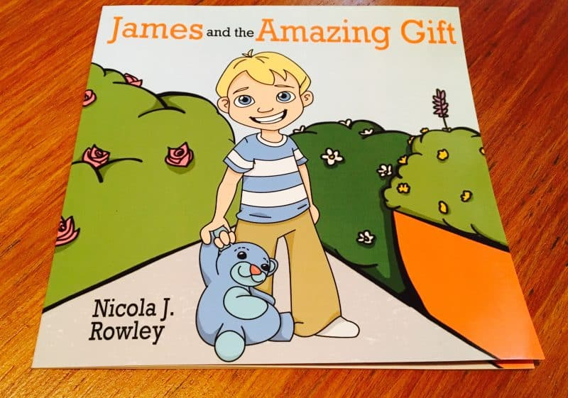 James and the Amazing Gift by Nicola J. Rowley