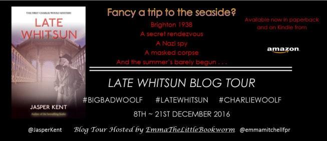 Late Whitsun by Jasper Kent Blog Tour
