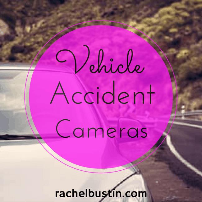 Vehicle accident cameras - dash camera