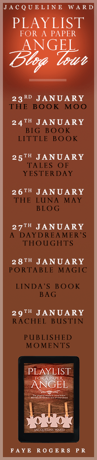 Blog tour schedule for a Playlist for a Paper Angel by Jacqueline Ward
