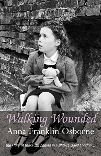 Walking Wounded by Anna Franklin Osborne
