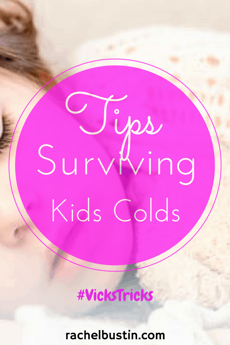 7 Hints and Tips for Surviving Kids Colds -#VicksTricks
