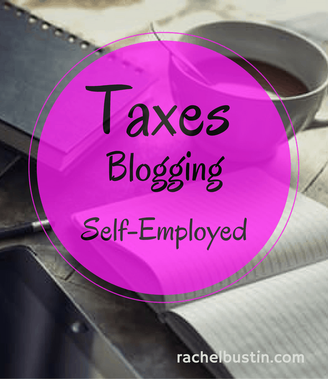 Taxes, Blogging and being Self-Employed
