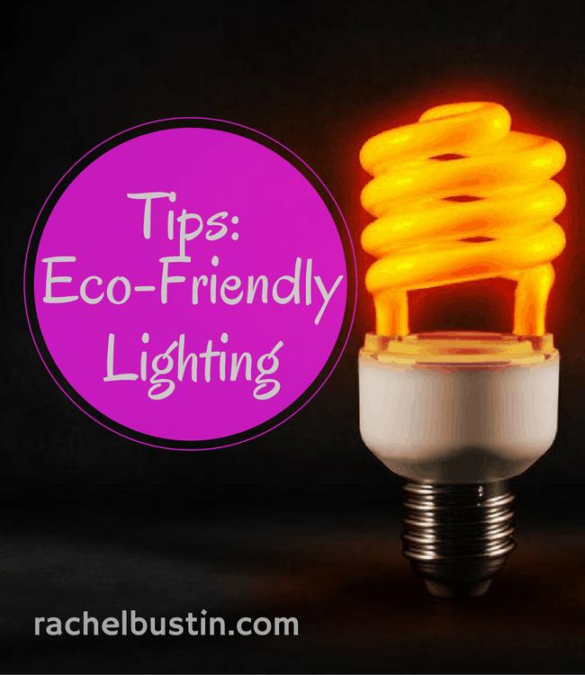 Eco-Friendly Lighting