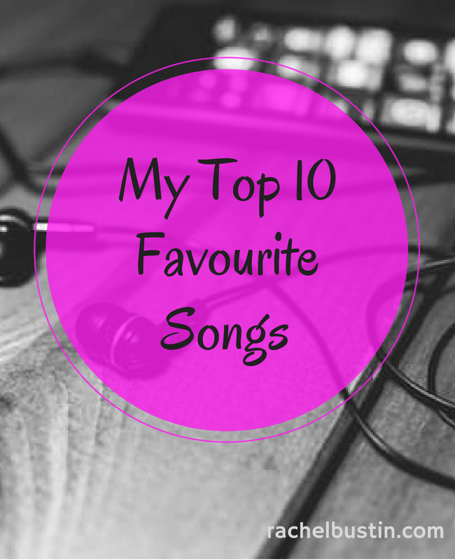 My Top 10 Favourite Songs