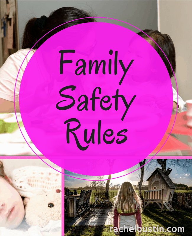 Family Safety Rules: Teaching Tools to Raise Strong and Secure Kids
