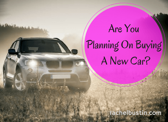 Planning on buying a new car