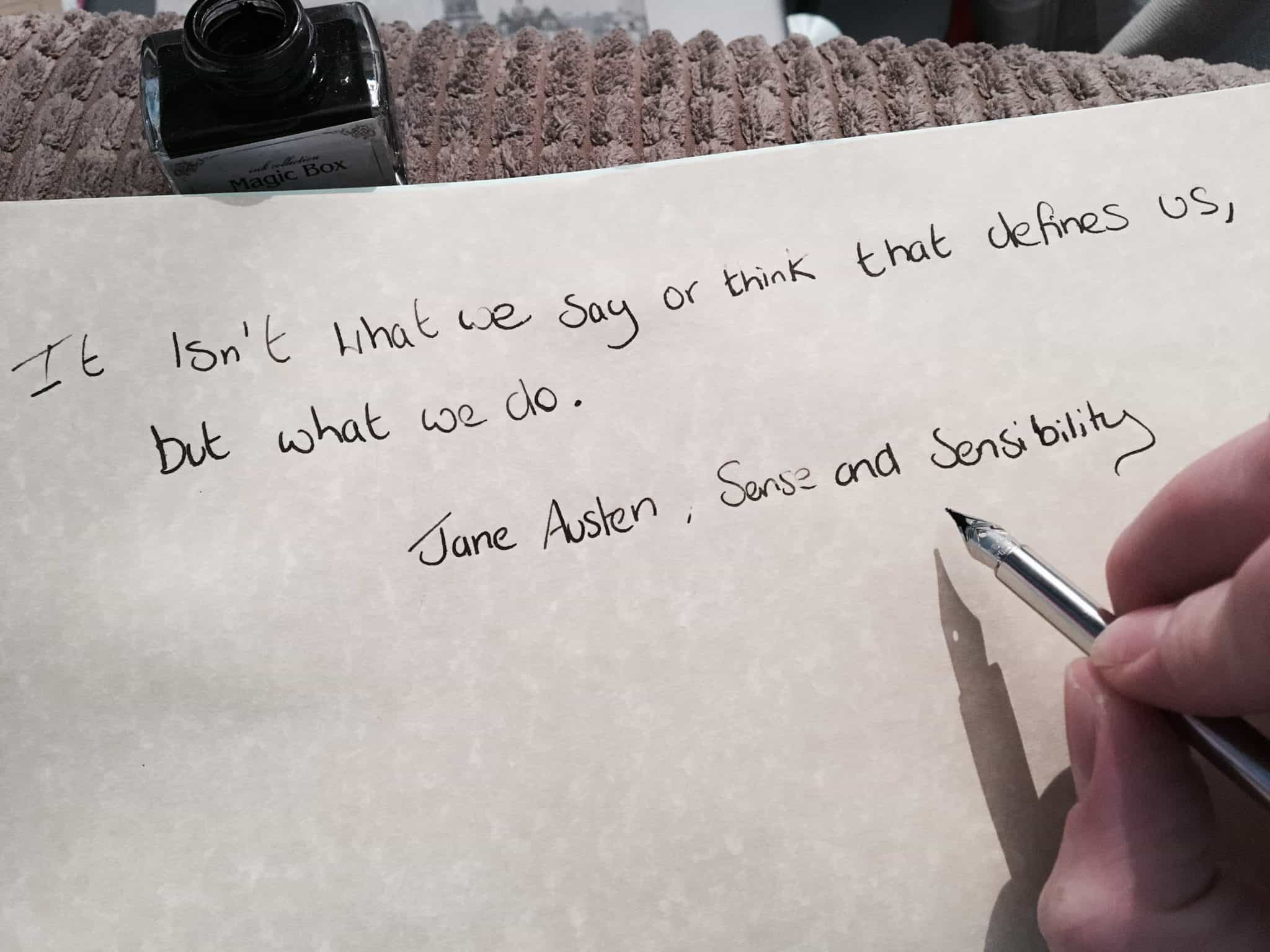 Jane Austen Quote from Sense and sensibility written with a quill and ink