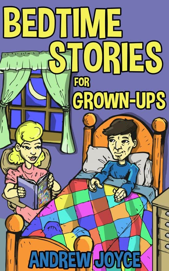 Author Guest Post – Bedtime Stories for Grown-Ups