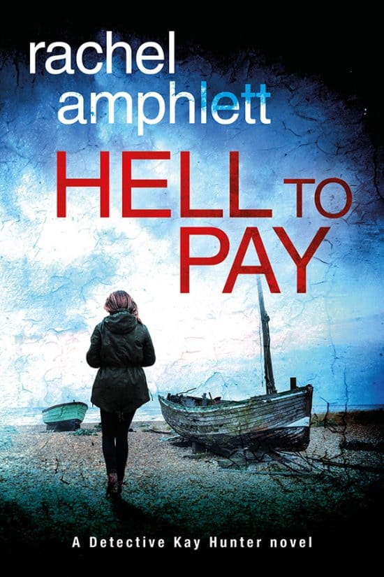 Blog Tour – Hell To Pay by Rachel Amphlett