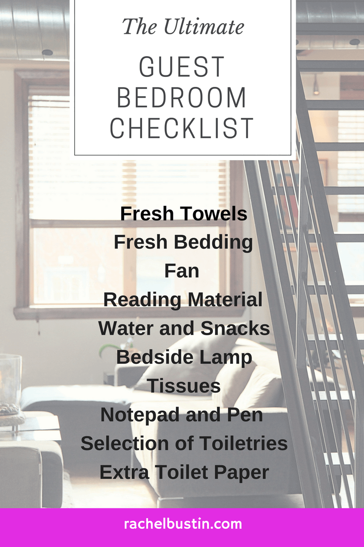 The Ultimate Guest Bedroom Checklist, a list of bedroom requirements for guests, hotels, changing your hotel room, hotel room design. see more at rachelbustin.com