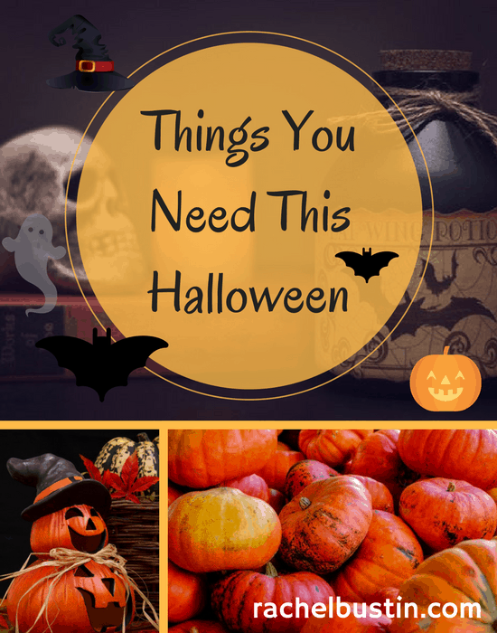 Things you need this Halloween