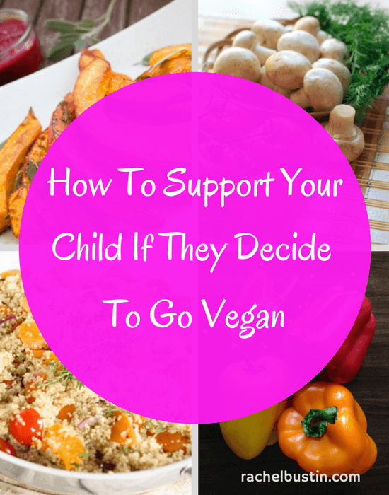 Tips on how to support your child if they decide to go vegan