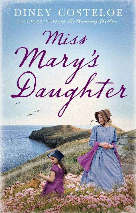 Review and Giveaway: Miss Mary's Daughter by Diney Costeloe