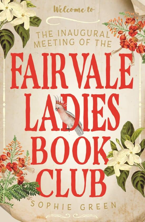 The Inaugural Meeting of the Fairvale Ladies Book Club Blog Tour