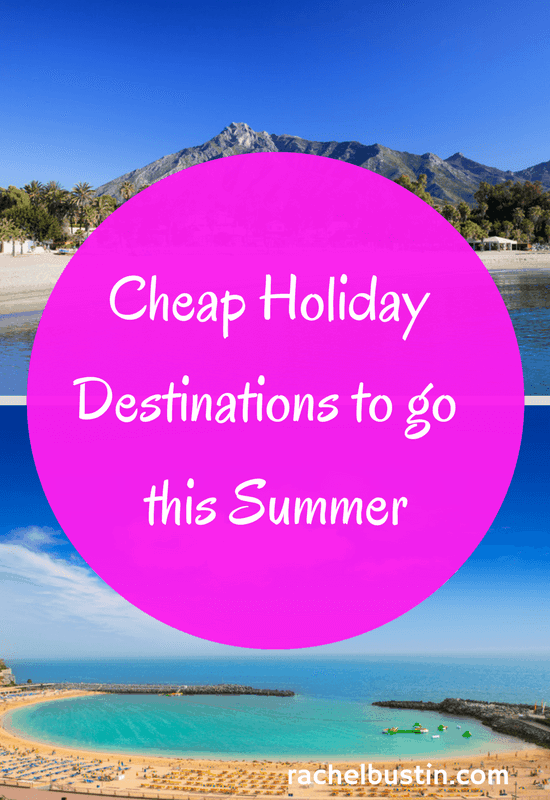 Cheap Holiday Destinations to go this Summer