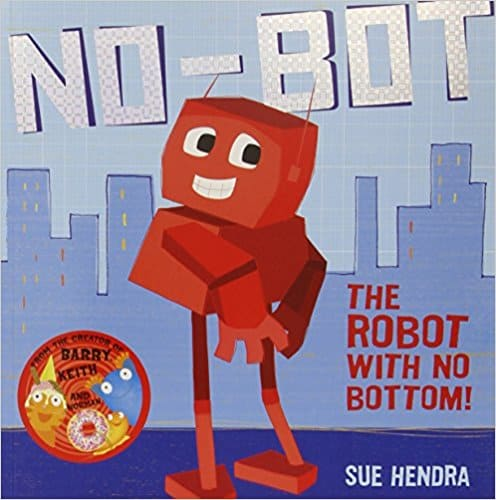 No-Bot (The Robot with no Bottom!)