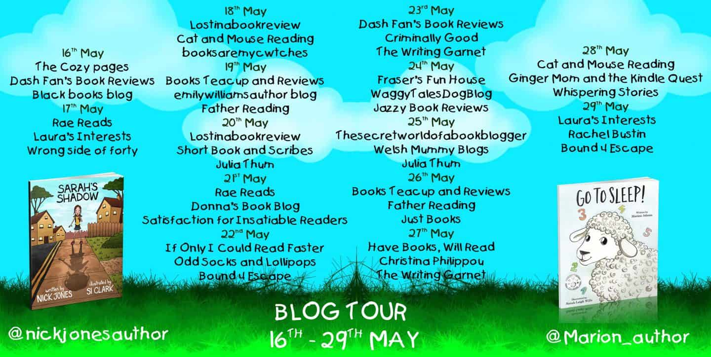 Go To Sleep! and Sarah's Shadow Blog Tour