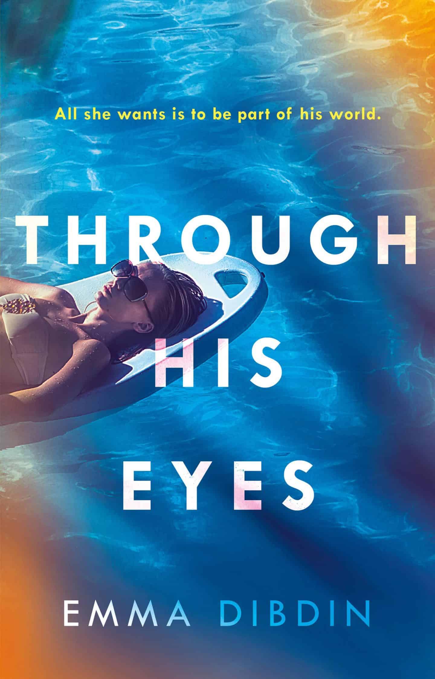 Blog Tour – Through His Eyes by Emma Dibdin