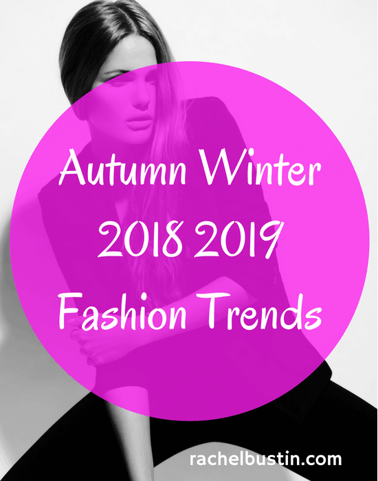 Autumn winter 2018 2019 Fashion Trends