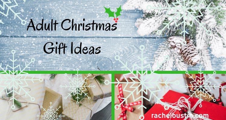 adult christmas gift ideas rachel bustin