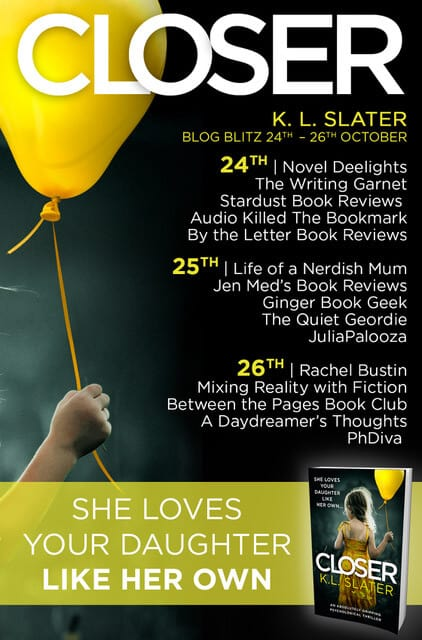 Closer by KL Slater blog tour and book review