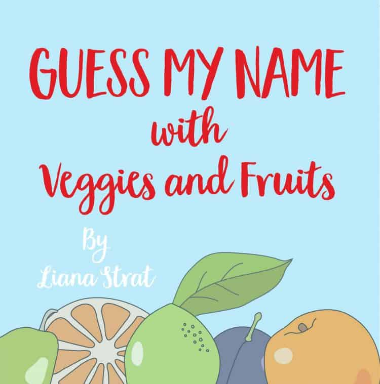 Guess My Name with Veggies and Fruits Blog Tour