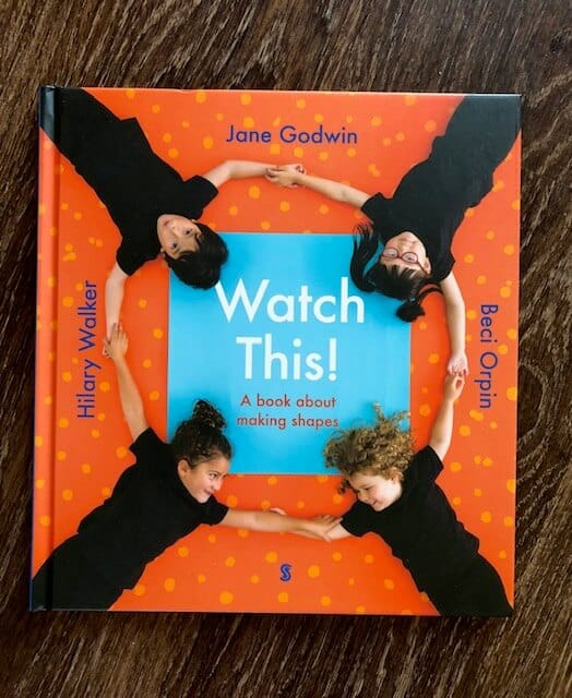 Watch This! - A photographic picture book about a diverse group of children using their bodies to make sense of shapes in a playful way.