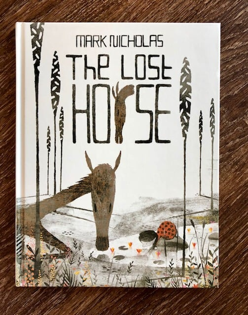 The Lost Horse - By Mark Nicholas