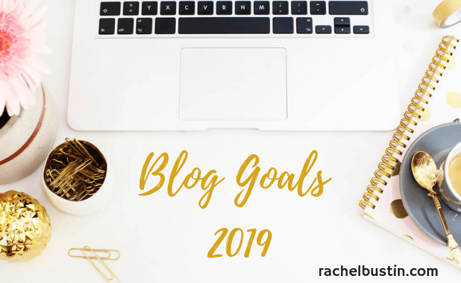 Blog Goals 2019 - how i plan to move my blog forward, blogging goals, tips