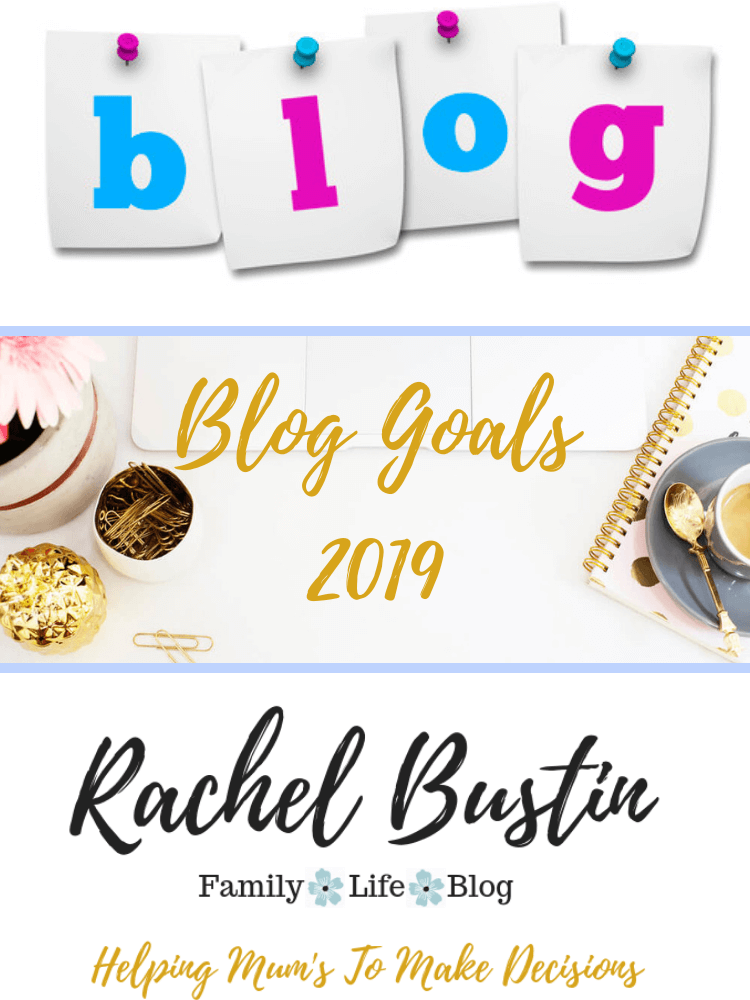 Here are my blogging goals for 2019, family lifestyle blog, setting blog goals, Planning blog content, blog post ideas, blog ideas, help with starting a blog in 2019, blogging for beginners, blog tips #bloggoals #bloggingforbeginners #blogideas
