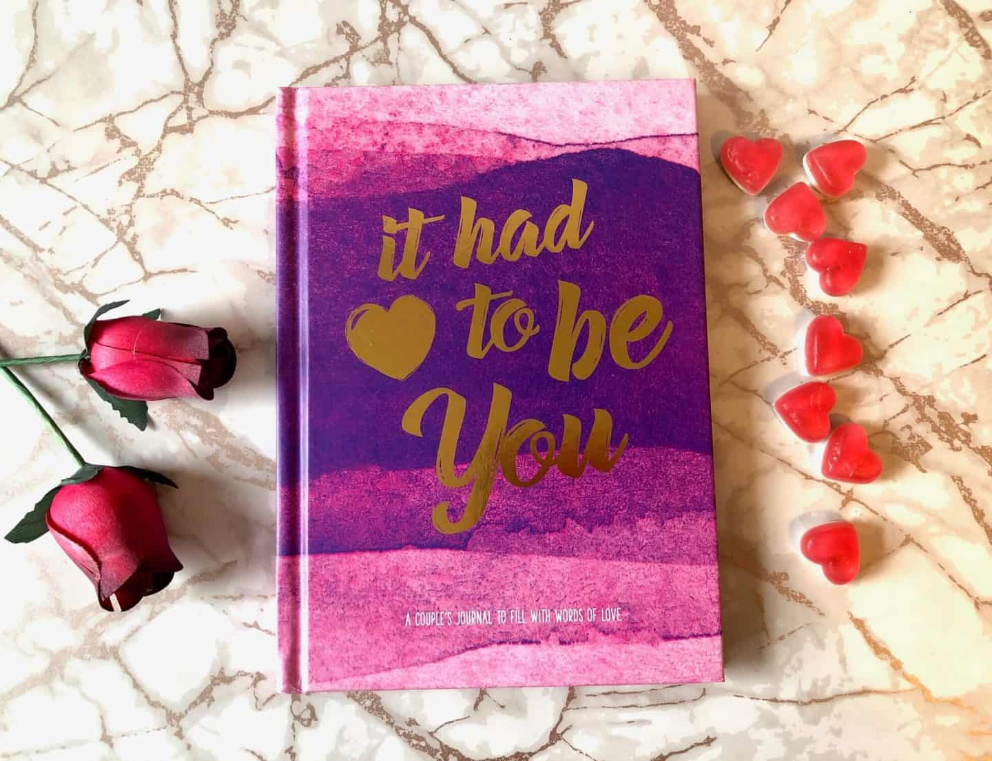 It had to be you journal