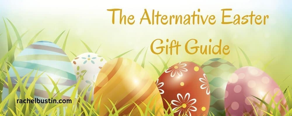 The Alternative EASTER Gift Guide