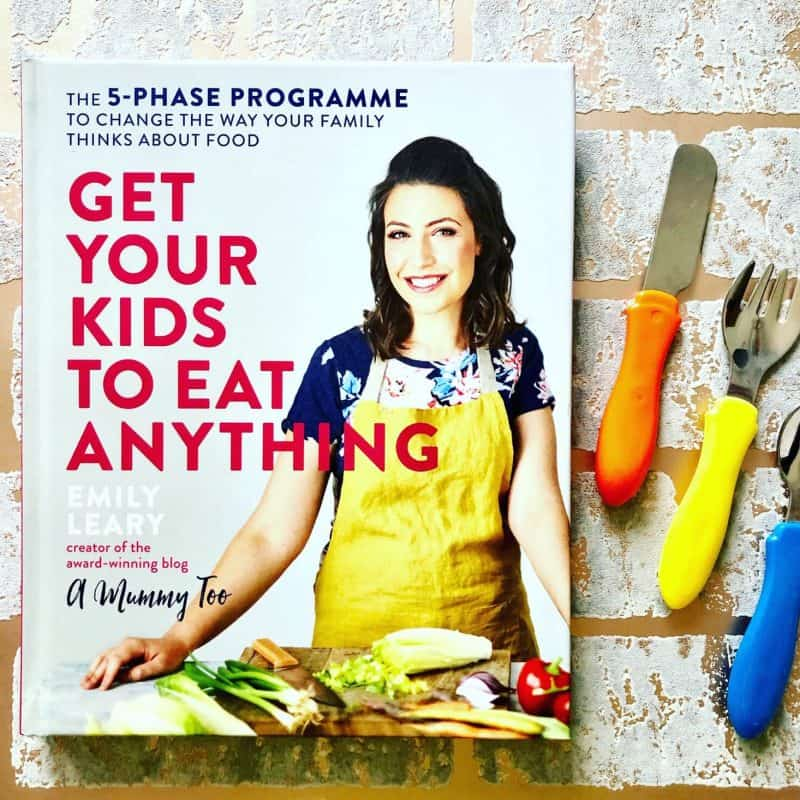 cover - Get Your Kids To Eat Anything by Emily Leary