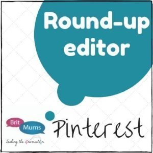 Britmums Pinterest Roundup Editor
