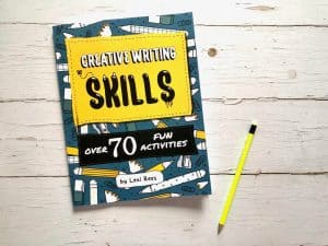 Creative Writing Skills: Over 70 fun activities for children