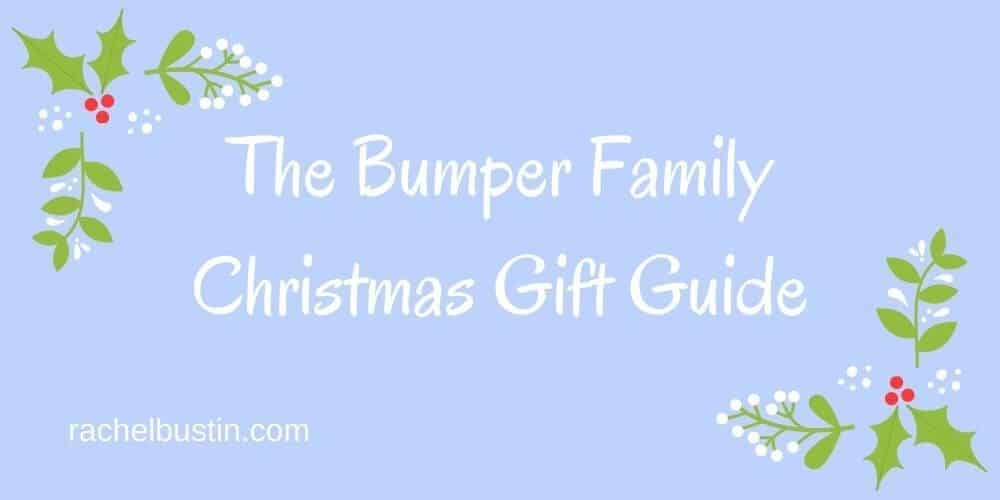 The Bumper Family Christmas Gift Guide