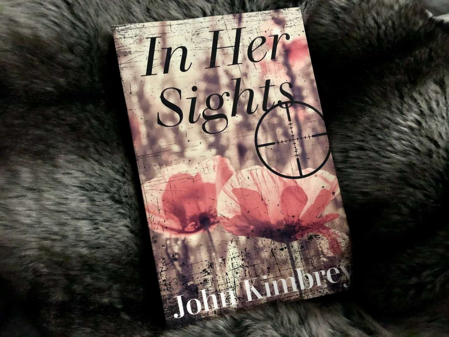 In Her Sights By John Kimbrey - Review