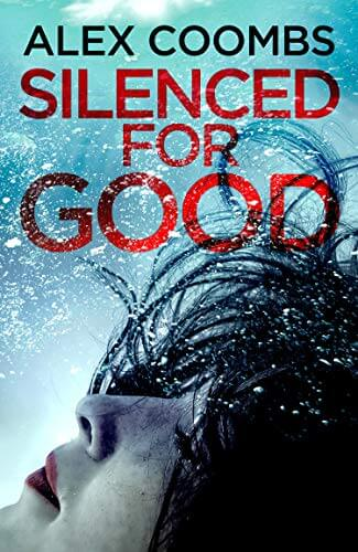 Silenced For Good by Alex Coombs - book cover
